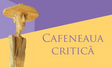 Cafeneaua critică