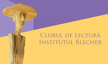 Clubul de Lectură Institutul Blecher