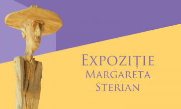 Expoziție Margareta Sterian