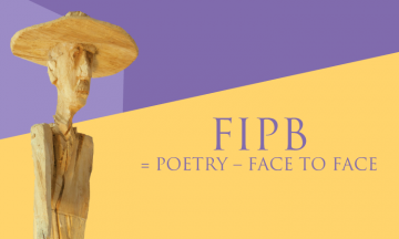 FIPB = POETRY – FACE TO FACE