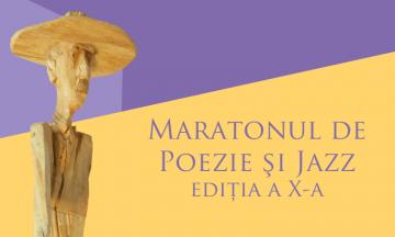 Maratonul de Poezie şi Jazz, ediţia a X-a