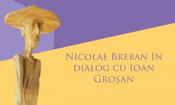 Nicolae Breban în dialog cu Ioan Groșan