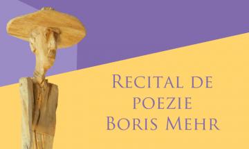 Recital de poezie Boris Mehr